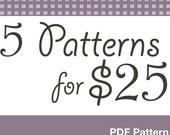 Pick 5 Sewing Patterns for 25 dollars, Deal make your own selection.