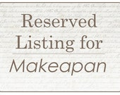 Reserved Listing for Makeapan