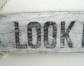 Look left -  wall hanging hand painted custom Sign