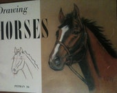 Drawing Horses 1956 by Victor Perard, Revised by Gladys Emerson Cook