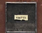 collage pendant - Vampyr, Such Strange Power - RESERVED FOR E.