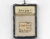 romantic jewelry - Love You - collage pendant, necklace pendant, romantic art, soldered jewelry