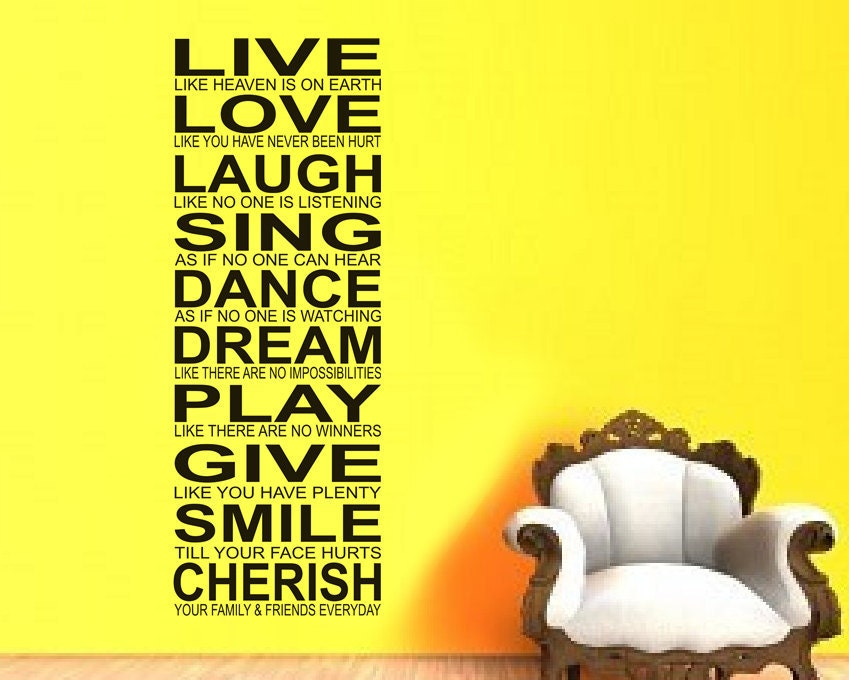 Live Laugh Love Dream Quotes: Live Love Laugh Sing Dance Dream Play Give By VillageVinePress