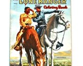 The Lone Ranger Coloring Book - Vintage 1954 Whitman Book