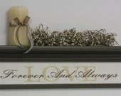"""Forever and Always Wood Sign - LOVE - 24"""" Wall Shelf - Chocolate Brown or Black - Wooden Home Decor"""
