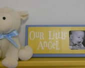 Blue Yellow Art for Baby Nursery Decor - OUR LITTLE ANGEL - Picture Frame Sign - Soft Blue and Yellow Baby Nursery