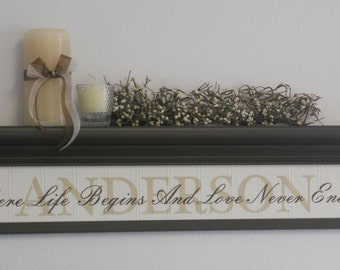 "Personalized Family Name Shelf 30"" Chocolate Brown with Verse - Where Life Begins And Love Never Ends"
