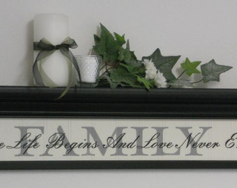 """FAMILY - Where Life Begins And Love Never Ends - Home Decor 30"""" Black Shelf with Painted Motivational Quote for Living Room - Wall Decor"""