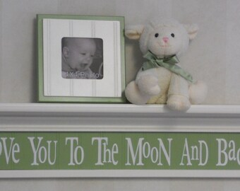 """Love You To The Moon And Back - Green Sign on 30"""" Linen Off White Shelf, Whimsical Nursery Wall Decor"""