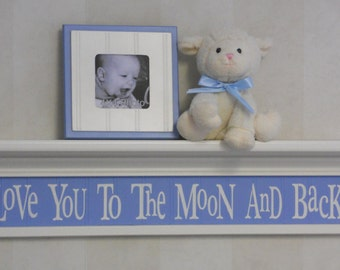 "New Baby Gift - Baby Boy Wall Decor Soft Pastel Colors 30"" Shelf - Love You To The Moon And Back - Blue and White Nursery Decor"