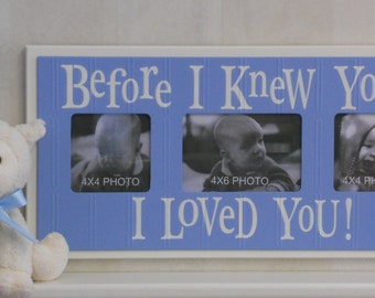 Sign Picture Frame Wood Nursery Wall Decor with Painted Saying: Before I Knew You ... I Loved You