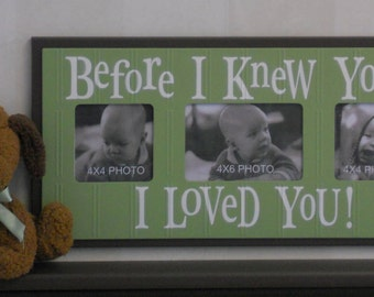 Baby Nursery Decor Wall Art - Baby Shower Gift - Ultrasound Newborn Wood Picture Frame Light Green and Brown -  BEFORE I KNEW YOU
