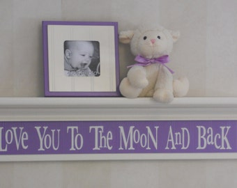 "Purple Decor - Love You To The Moon And Back - Sign on 30"" Shelf Painted (White or Off white) and Lilac, Whimsical Nursery Wall Decor"