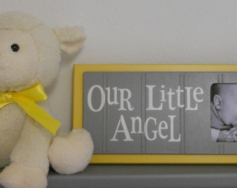Yellow Gray Art for Baby Nursery Decor - OUR LITTLE ANGEL - Picture Frame Sign - Yellow Grey Baby Nursery
