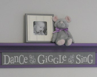 """Purple and Gray Baby Nursery - Dance Giggle Sing - Sign on 30"""" Shelf Pastel Lavender Grey Whimsical Butterfly Nursery Wall Decor"""