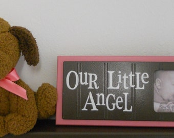 Pink Baby Girl Nursery - OUR LITTLE ANGEL - Brown Picture Frame Sign - Pink and Brown