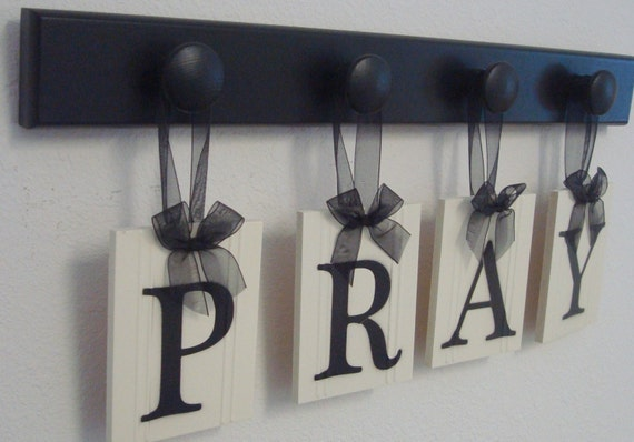 Personalized Wall Art PRAY includes Wooden Pegs and Ribbon Letters Painted Black. Custom Hanging signs