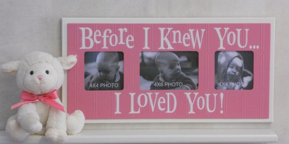 Christening Gifts for Girl Sign Picture Frame in Pink, Gift for Baby Shower, New Born, Baptism  - BEFORE I KNEW YOU.