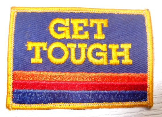 "Vintage ""Get Tough"" Patch"