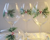 Handpainted Christmas wine glasses , set of four with berries and pine.