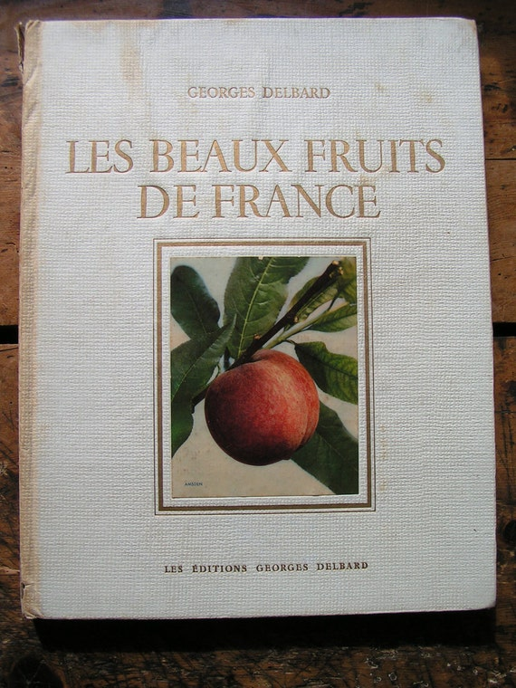 Vintage Large French Fruit Growing Book published in 1947