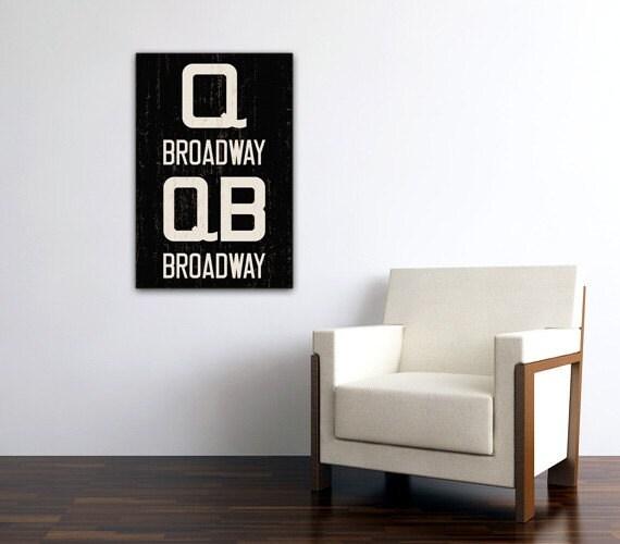 BROADWAY - Queens, Manhattan, Brooklyn - New York City Distressed Subway Sign. Bus Scroll. Canvas 20 x 30 Rollsign Print