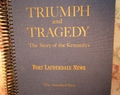 Triumph and Tragedy The Story of the Kennedys Journal