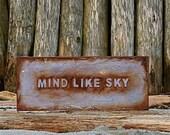"Sign Post - ""Mind Like Sky"""