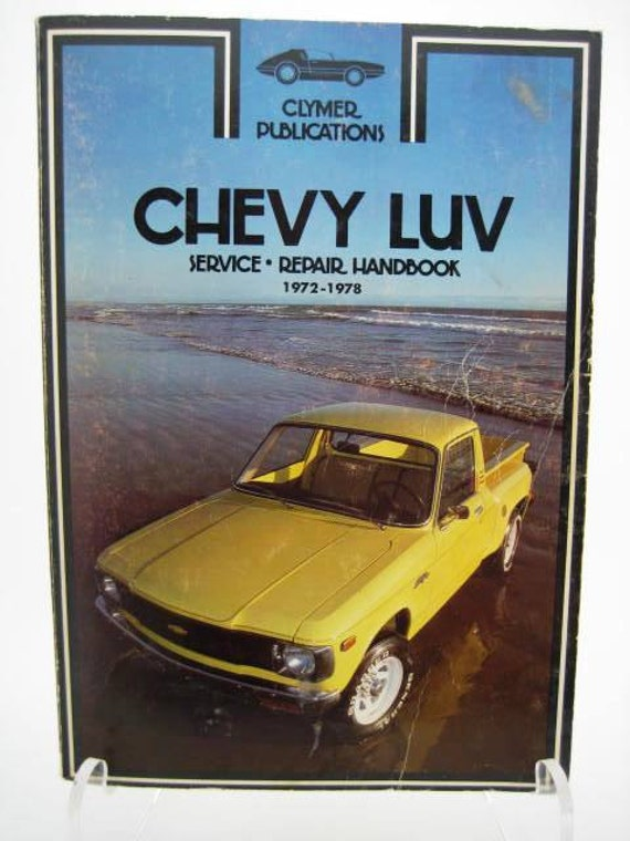 Chevy Luv Repair Book by Clymer - First Edition 1972-1978 Chevrolet Luv Repair and Service Handbook