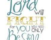 11x14 Poster - Lord will Fight For You