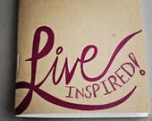 Backpocket journal - Live Inspired