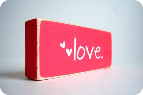 https://www.etsy.com/listing/90377541/love-wood-block-decor