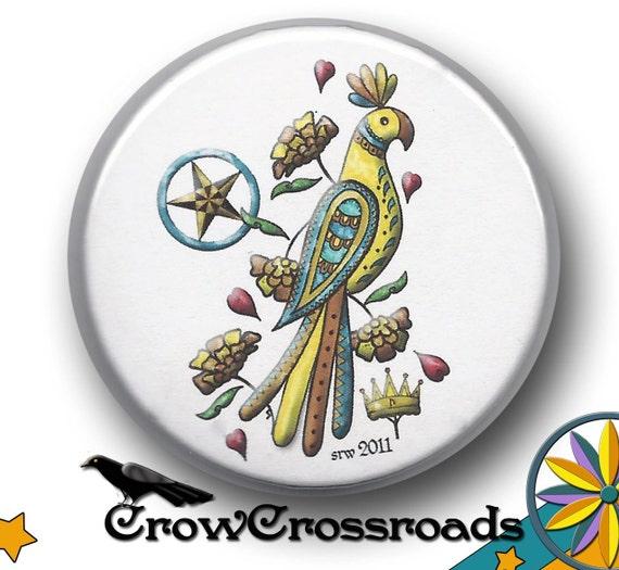 Crown of Success Pennsylvania German Parrot Amulet/Talisman Herb Loaded  2.25 inch Pinback Button/Badge