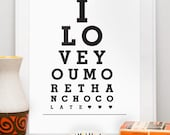 custom typography poster, anniversary gift, black and white, eyechart wall decor, I love you more than chocolate A3 or A4  or 11x14 or 8x10