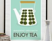 Art for Kitchen,  Tea print,  Tea poster, kitchen decor, mid century modern art, tea quote, Stig Lindberg  - Enjoy Tea  retro poster A3