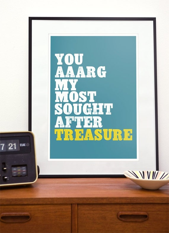 Typography poster, typography print, quote print,  Wedding Gift Anniversary art print  Nursery print,  Quote  Art  - pirate love a3