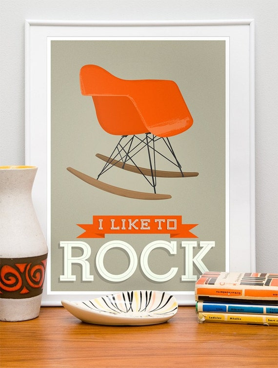 Eames poster, quote poster, nursery print, eams era, mid century poster, retro poster, rocking chair, typography print  I like to rock A3