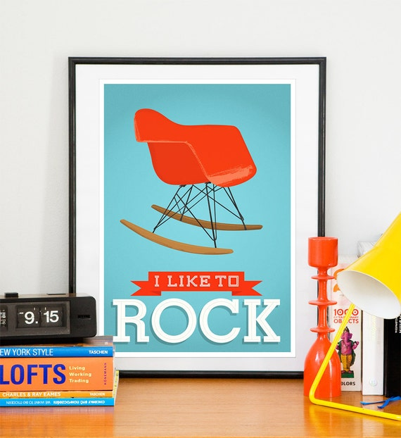 Eames poster  Mid century poster   nursery wall art   Retro poster inspiring art quote art  - Eames - I like to rock A3