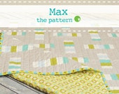 Max - PDF Quilt Pattern in 2 sizes