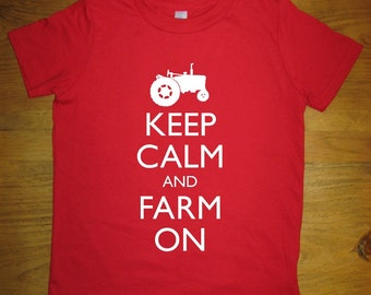 Farm Tractor Shirt - Kids Shirt - Keep Calm and Farm On - 7 Colors Available - Kids Tshirt Sizes 2T, 4T, 6, 8, 10, 12 - Gift Friendly