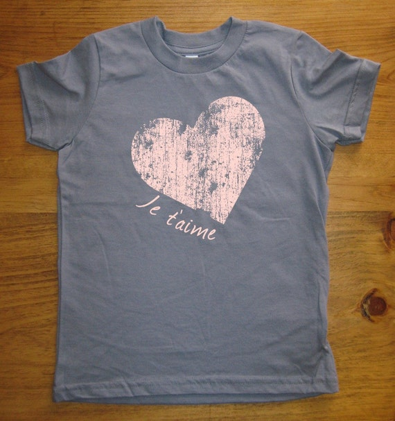 Je Taime I Love You Heart Shirt - 7 Colors Available - Kids Tshirt Sizes 2T, 4T, 6, 8, 10, 12 - Gift Friendly