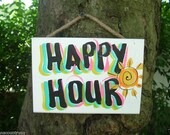 HAPPY HOUR - Tropical Pool Patio Beach House Hot Tub Tiki Bar Hut Parrothead Handmade Wood Sign Plaque