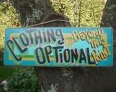 CLOTHING OPTIONAL Beyond This POINT - Tropical Paradise Pool Patio Beach House Hot Tub Tiki Bar Hut Parrothead Handmade Wood Sign Plaque