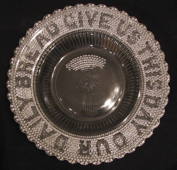 """EAPG Give Us This Day Our Daily Bread Deep Glass Plate 11"""" Dewdrop and Stars Sheaf of Wheat Plate by Cambell Jones and Co."""