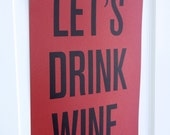 Let's Drink Wine Poster Print 12.5x19