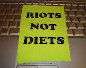 RIOTS NOT DIETS patch