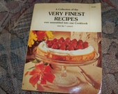 Vintage 1979 Large Cookbook of the Finest Recipes - 270 pages -