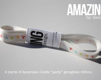 "2 yards - ""Party"" grosgrain ribbon"