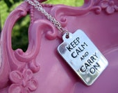 Keep Calm and Carry On. Necklace