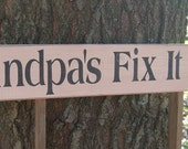 Wood Sign Distressed Grandpa's Fix It Shop